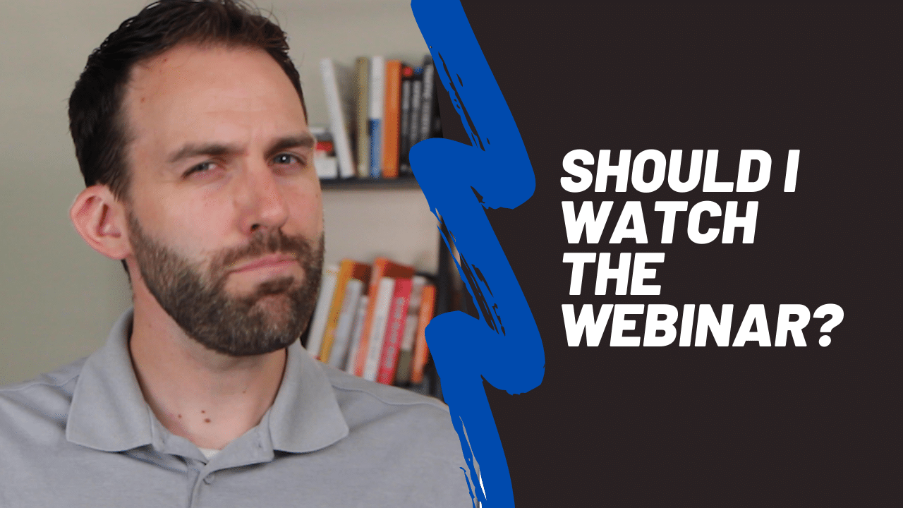 Should I watch the webinar_ (1)